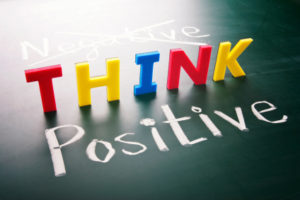 Think positive, not negative